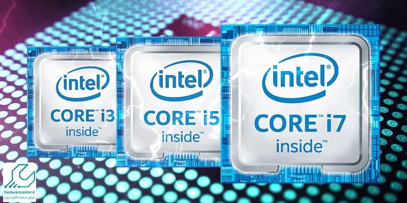 تفاوت core i3 با core i5 و core i7